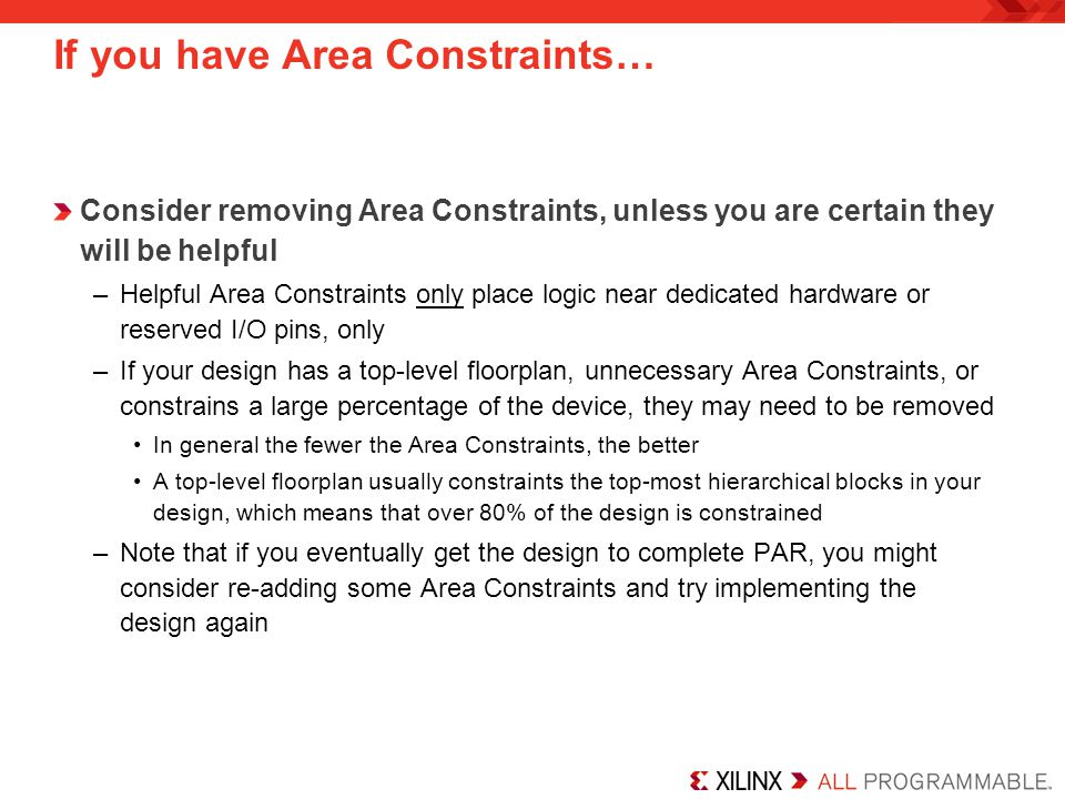 If you have Area Constraints…