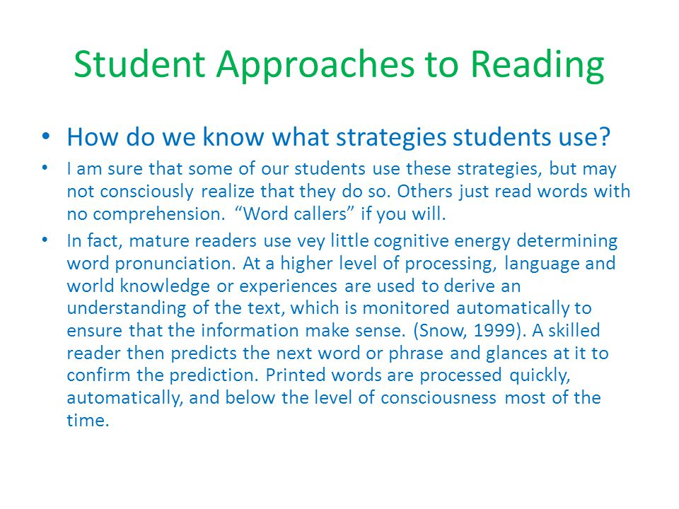 Student Approaches to Reading