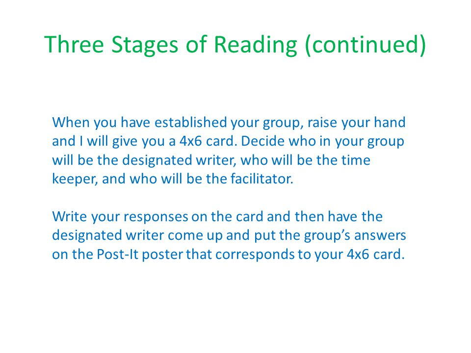 Three Stages of Reading (continued)