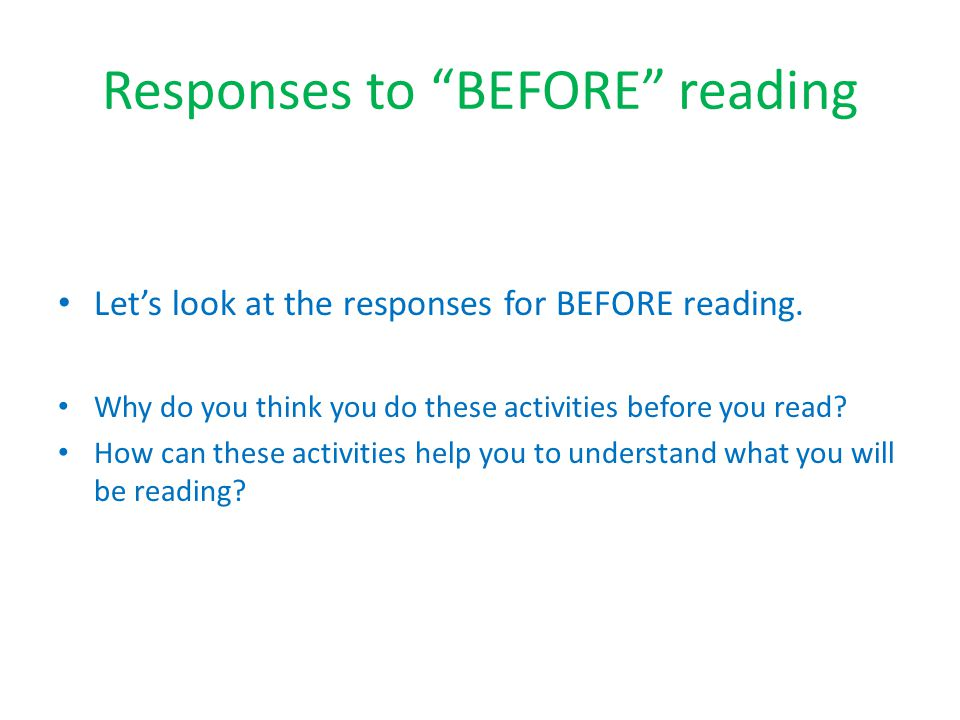 Responses to BEFORE reading