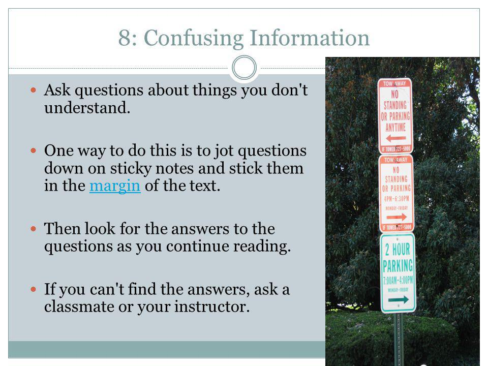 8: Confusing Information