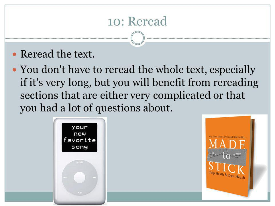 10: Reread Reread the text.