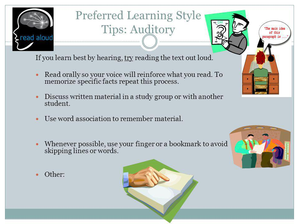 Preferred Learning Style Tips: Auditory
