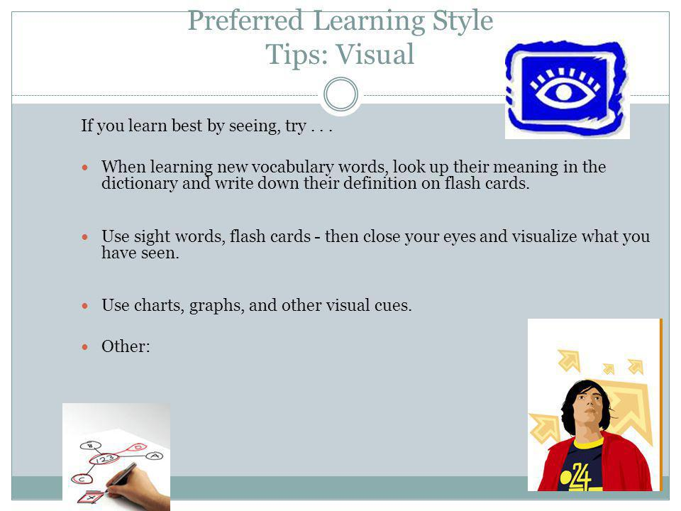 Preferred Learning Style Tips: Visual