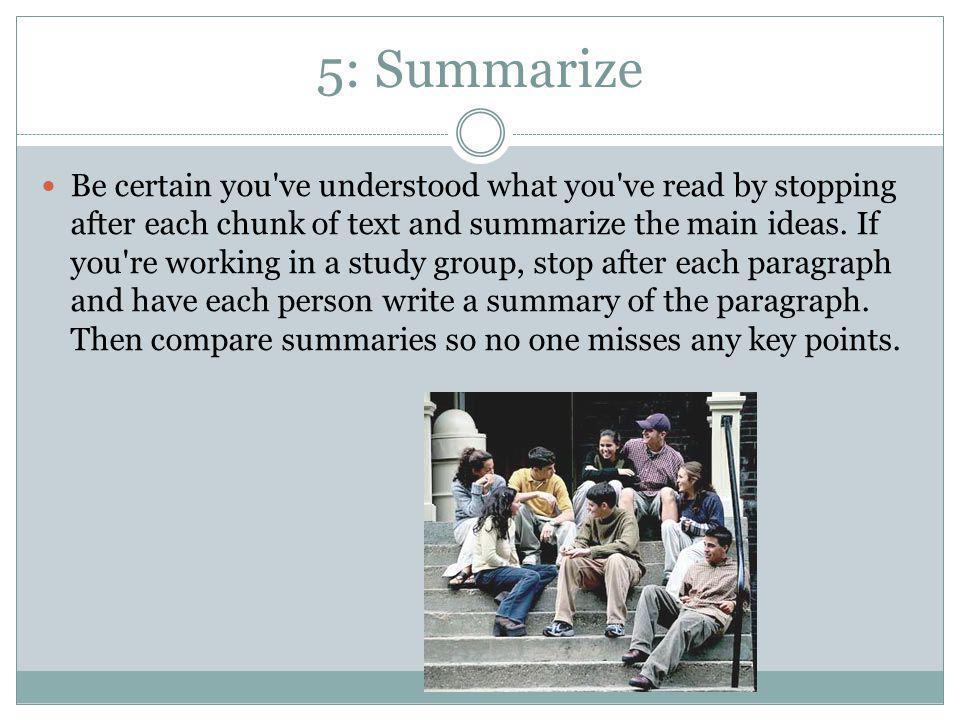 5: Summarize
