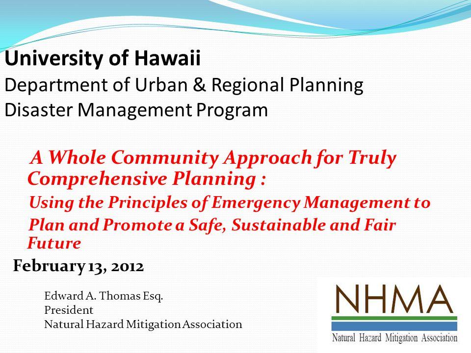 University of Hawaii Department of Urban & Regional Planning Disaster Management Program