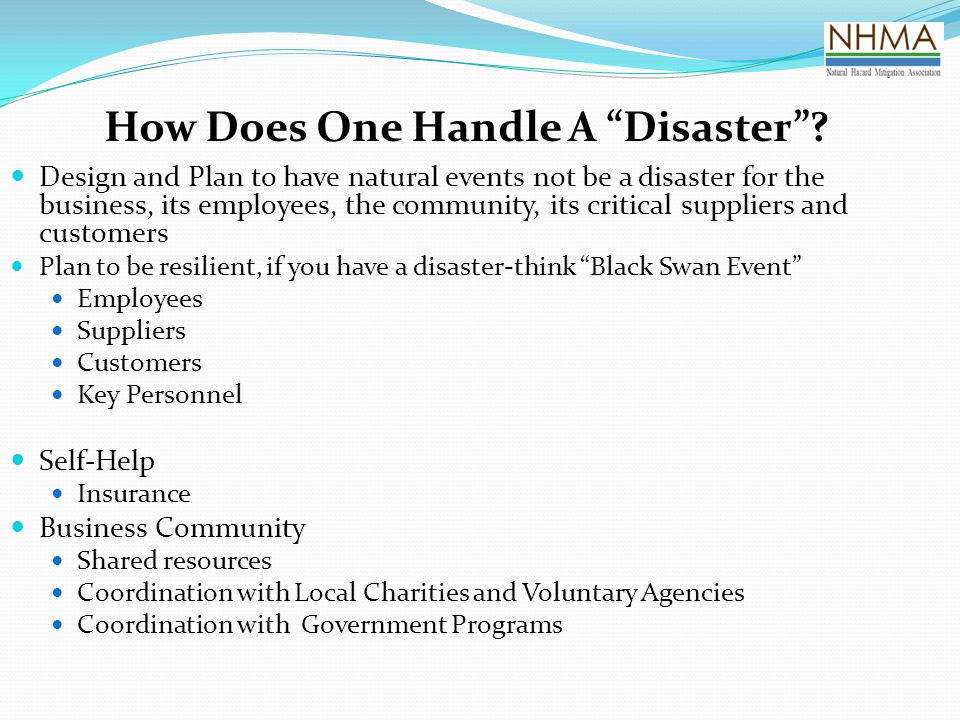 How Does One Handle A Disaster