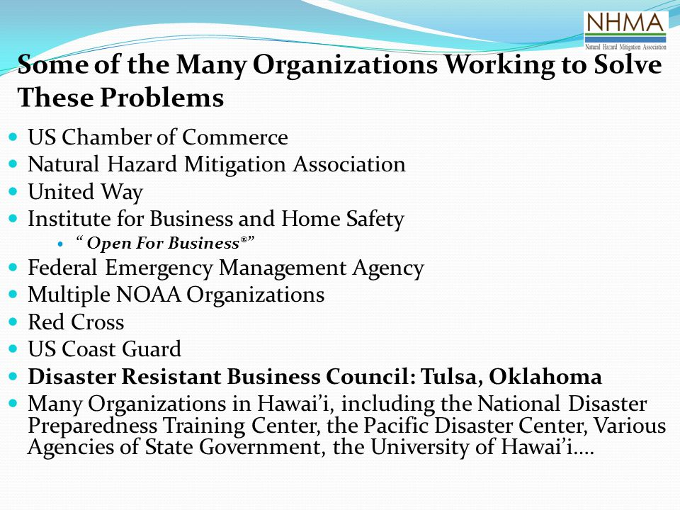 Some of the Many Organizations Working to Solve These Problems