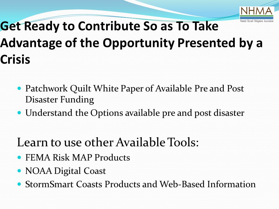 Get Ready to Contribute So as To Take Advantage of the Opportunity Presented by a Crisis