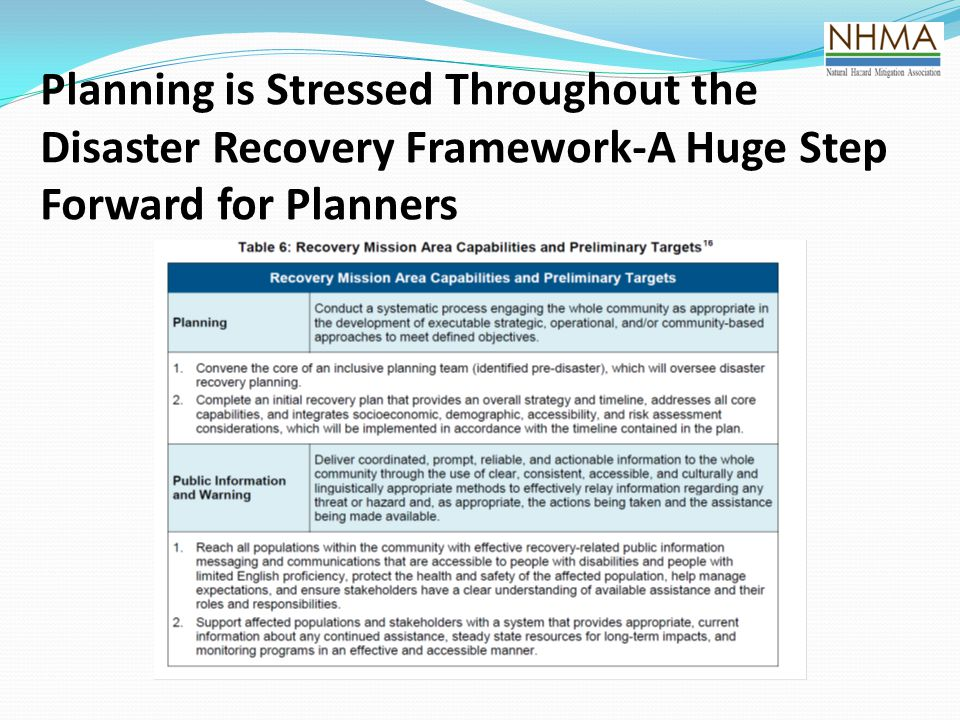 Planning is Stressed Throughout the Disaster Recovery Framework-A Huge Step Forward for Planners