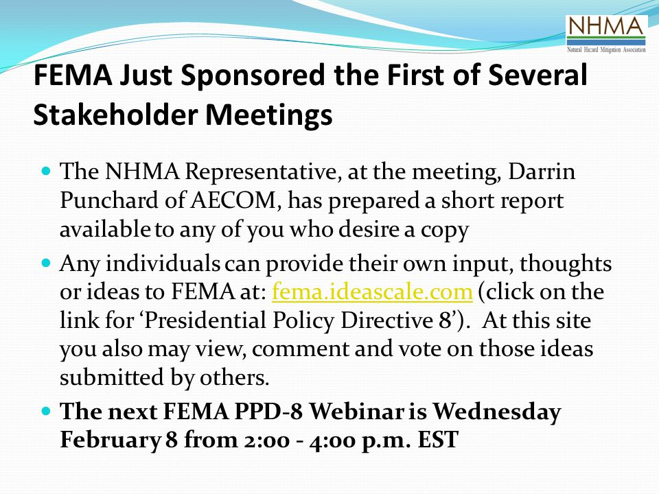 FEMA Just Sponsored the First of Several Stakeholder Meetings