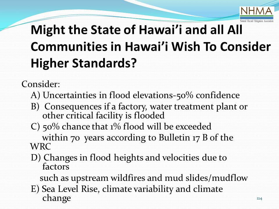 Might the State of Hawai'i and all All Communities in Hawai'i Wish To Consider Higher Standards