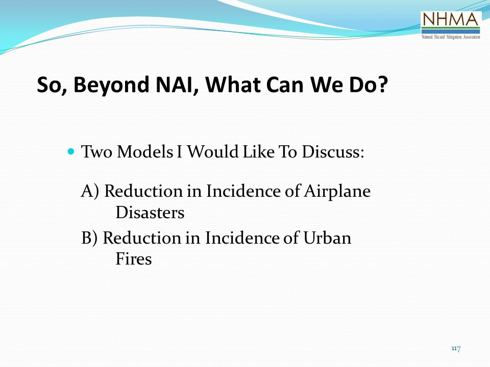So, Beyond NAI, What Can We Do
