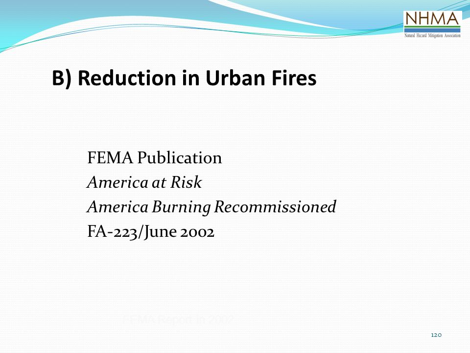 B) Reduction in Urban Fires