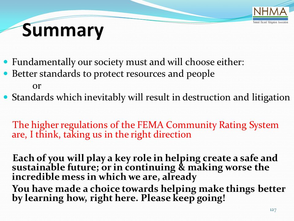 Summary Fundamentally our society must and will choose either: