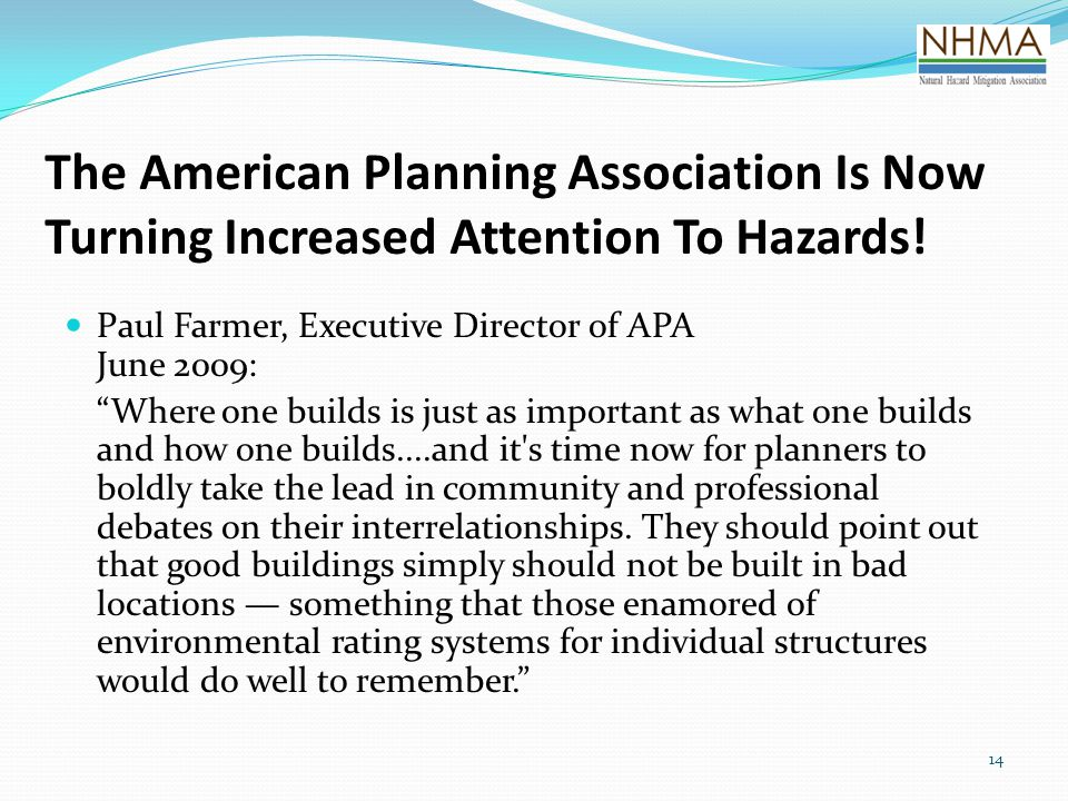 The American Planning Association Is Now Turning Increased Attention To Hazards!