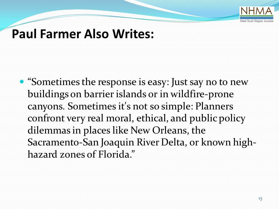 Paul Farmer Also Writes: