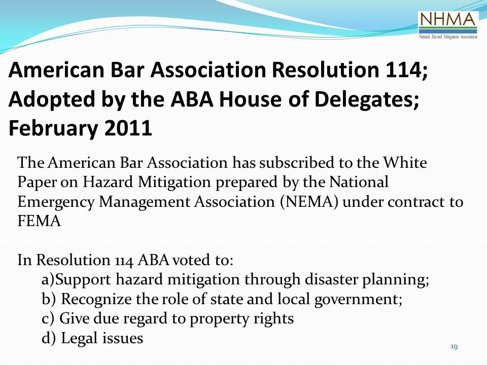 American Bar Association Resolution 114; Adopted by the ABA House of Delegates; February 2011