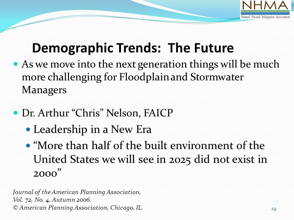 Demographic Trends: The Future