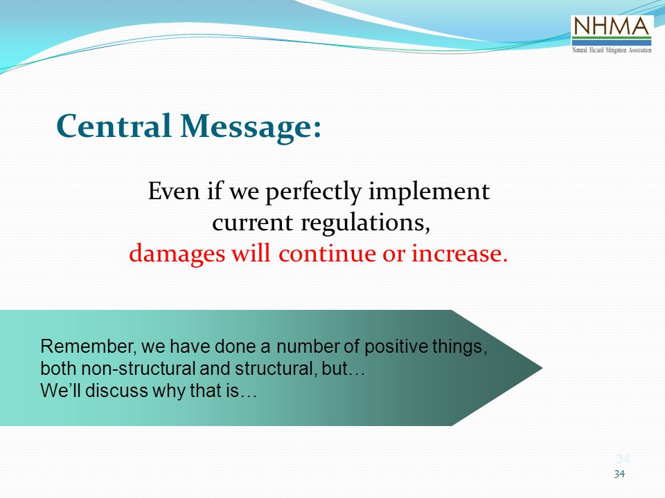 Central Message: Even if we perfectly implement current regulations,