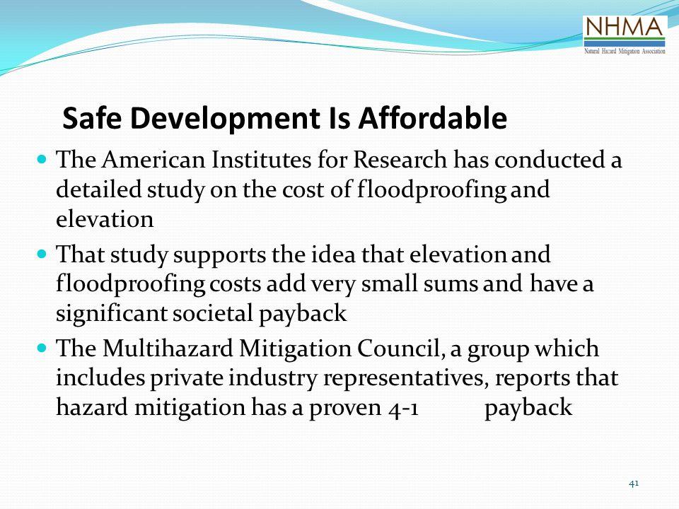 Safe Development Is Affordable