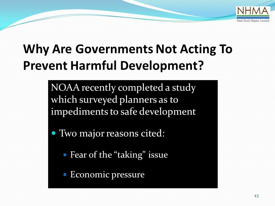 Why Are Governments Not Acting To Prevent Harmful Development