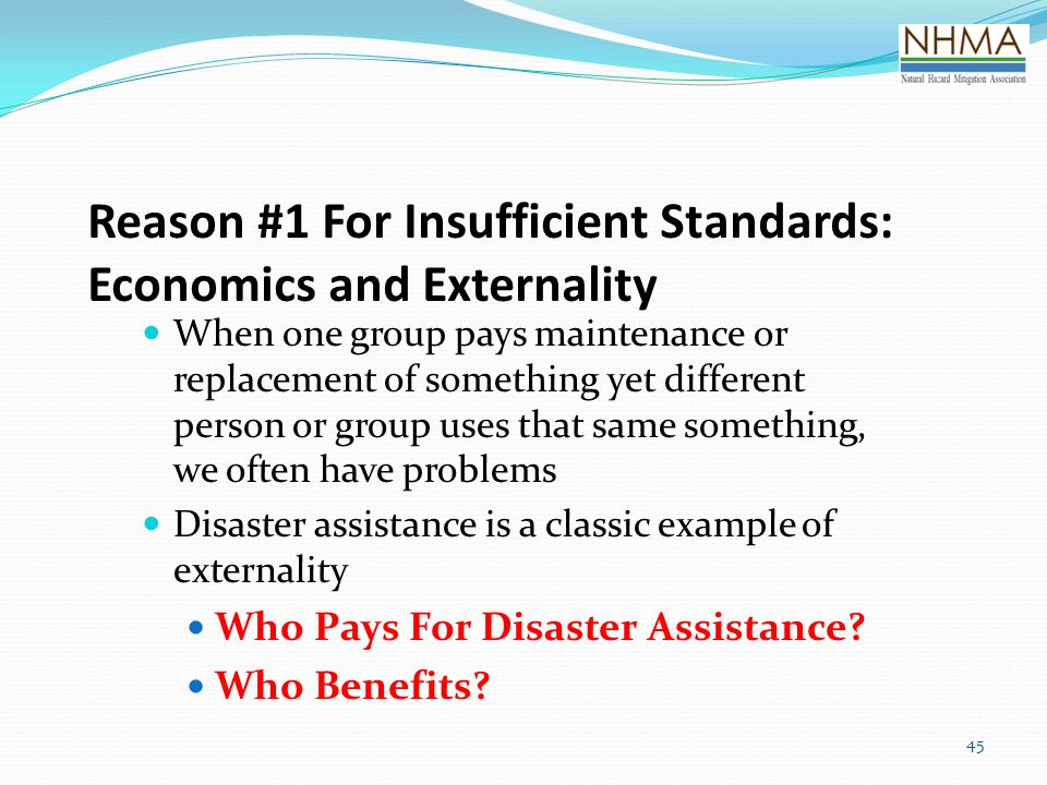 Reason #1 For Insufficient Standards: Economics and Externality