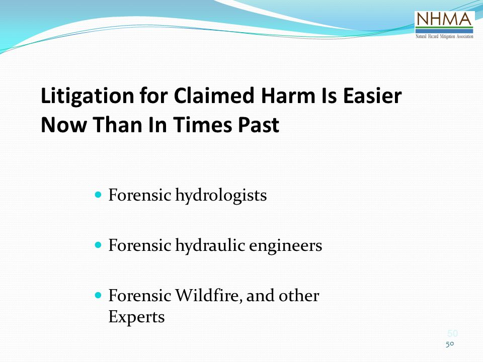 Litigation for Claimed Harm Is Easier Now Than In Times Past