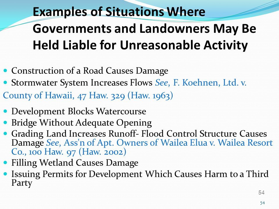 Examples of Situations Where Governments and Landowners May Be Held Liable for Unreasonable Activity