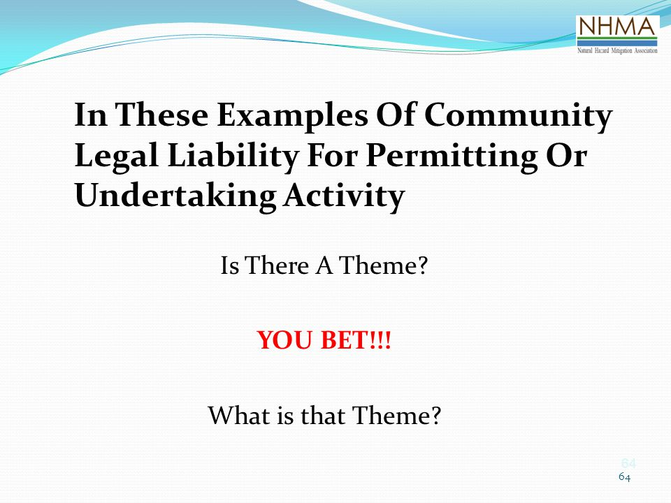 In These Examples Of Community Legal Liability For Permitting Or Undertaking Activity