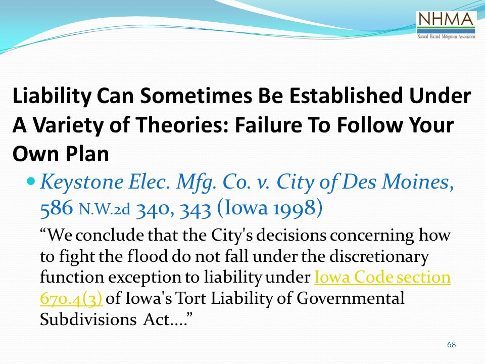 Liability Can Sometimes Be Established Under A Variety of Theories: Failure To Follow Your Own Plan