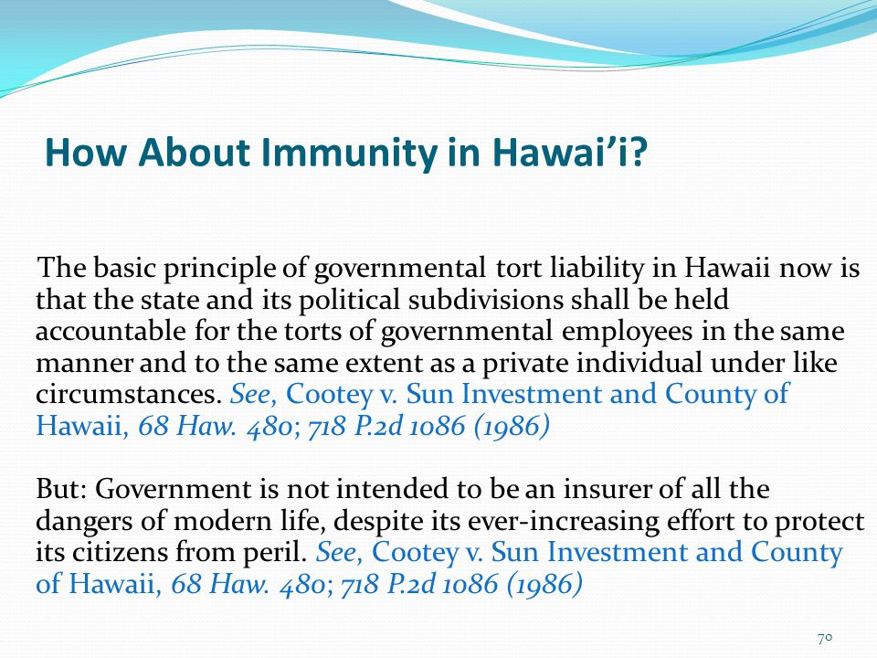 How About Immunity in Hawai'i