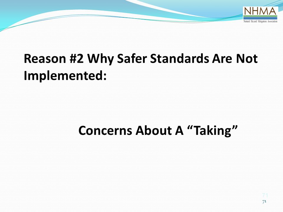 Reason #2 Why Safer Standards Are Not Implemented: