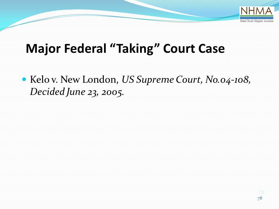 Major Federal Taking Court Case