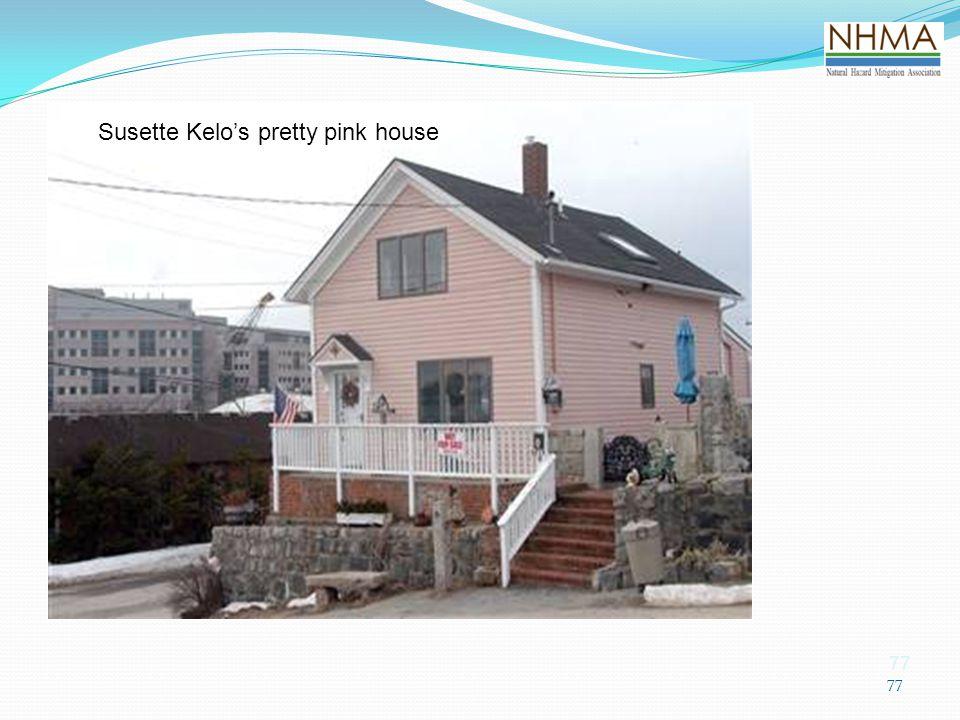 Susette Kelo's House Susette Kelo's pretty pink house 77