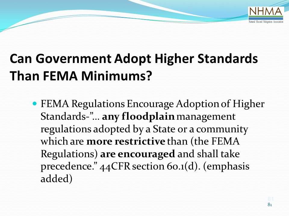 Can Government Adopt Higher Standards Than FEMA Minimums