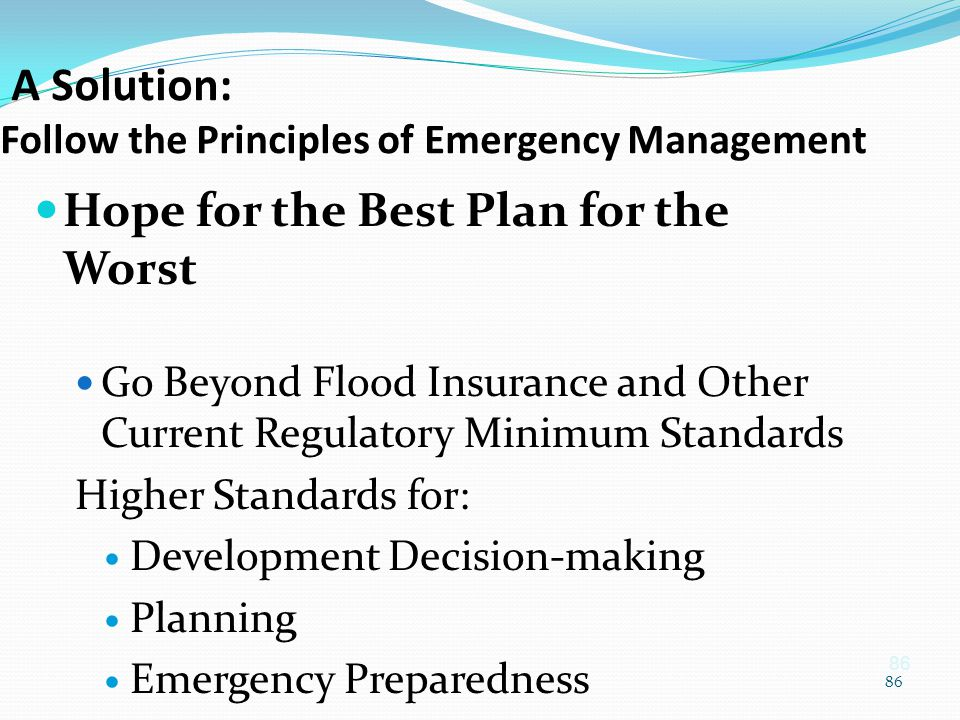 A Solution: Follow the Principles of Emergency Management