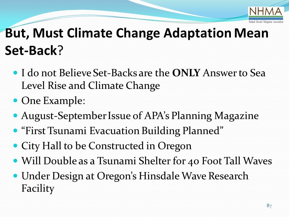 But, Must Climate Change Adaptation Mean Set-Back