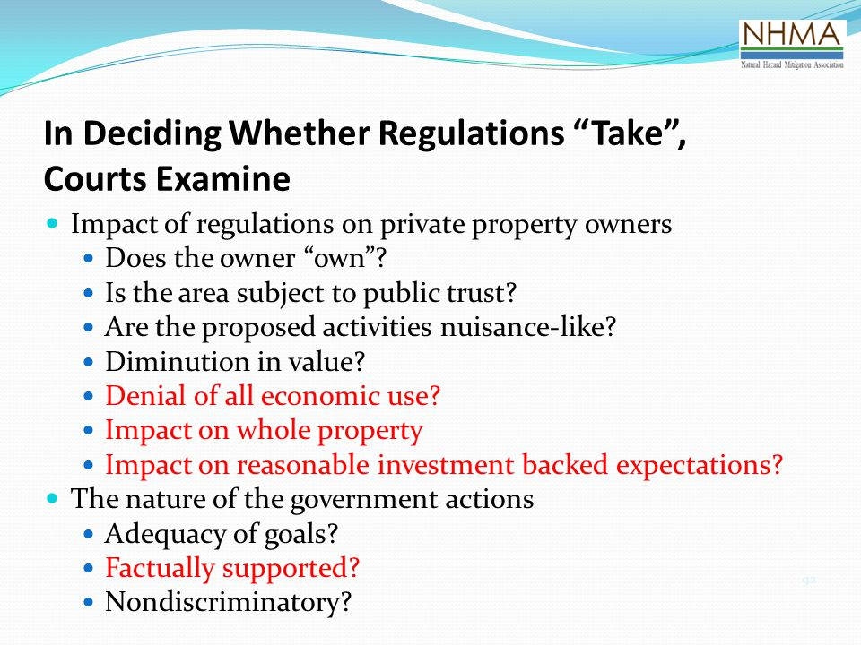 In Deciding Whether Regulations Take , Courts Examine