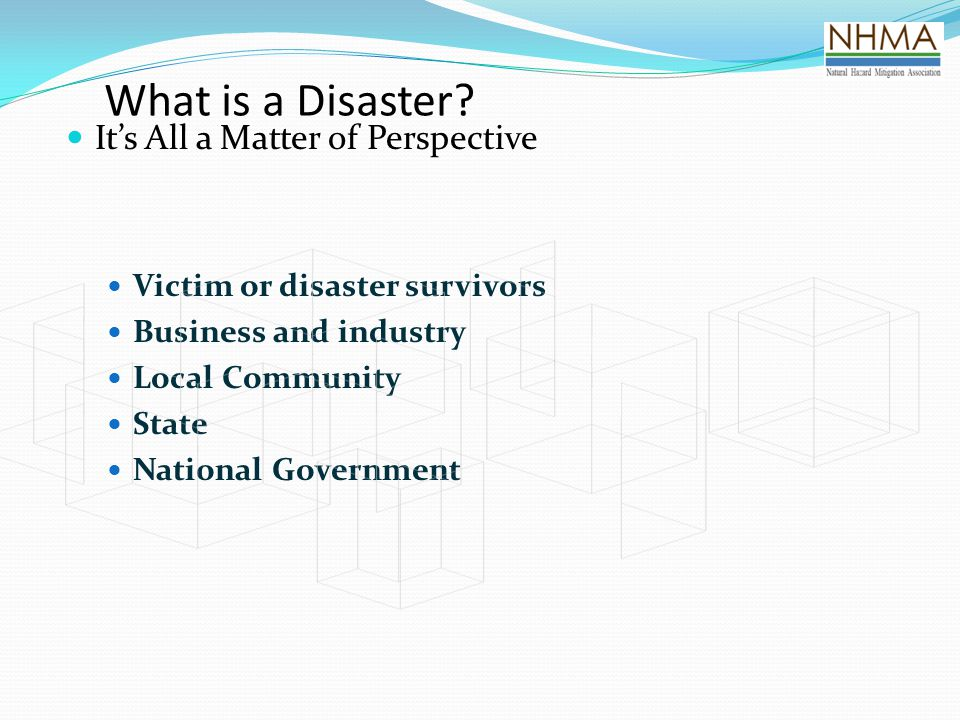 What is a Disaster It's All a Matter of Perspective