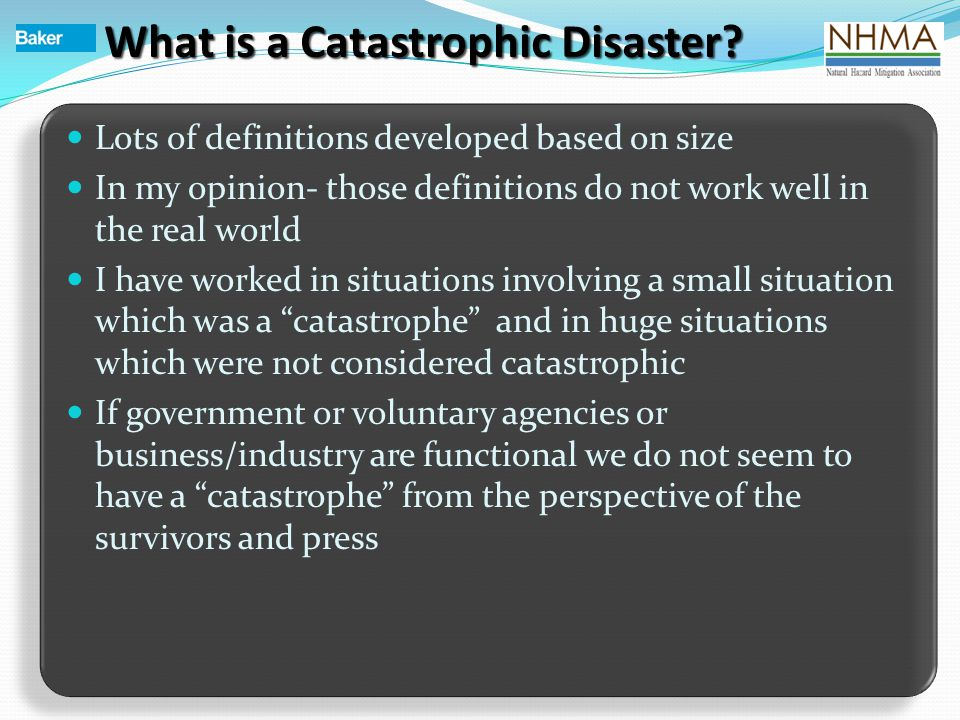 What is a Catastrophic Disaster