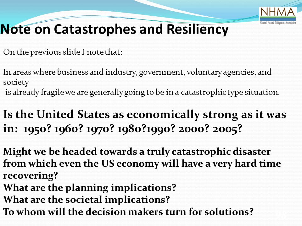 Note on Catastrophes and Resiliency