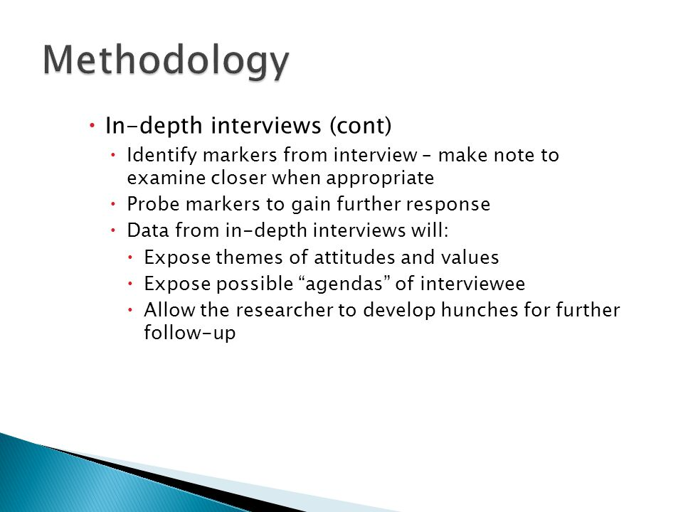 Methodology In-depth interviews (cont)