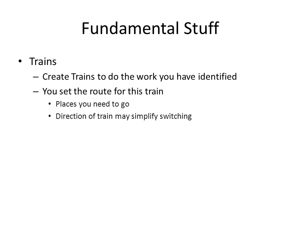 Fundamental Stuff Trains