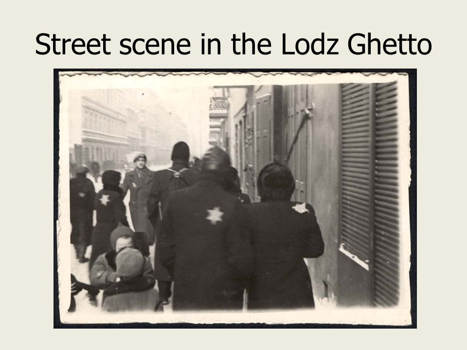 Street scene in the Lodz Ghetto