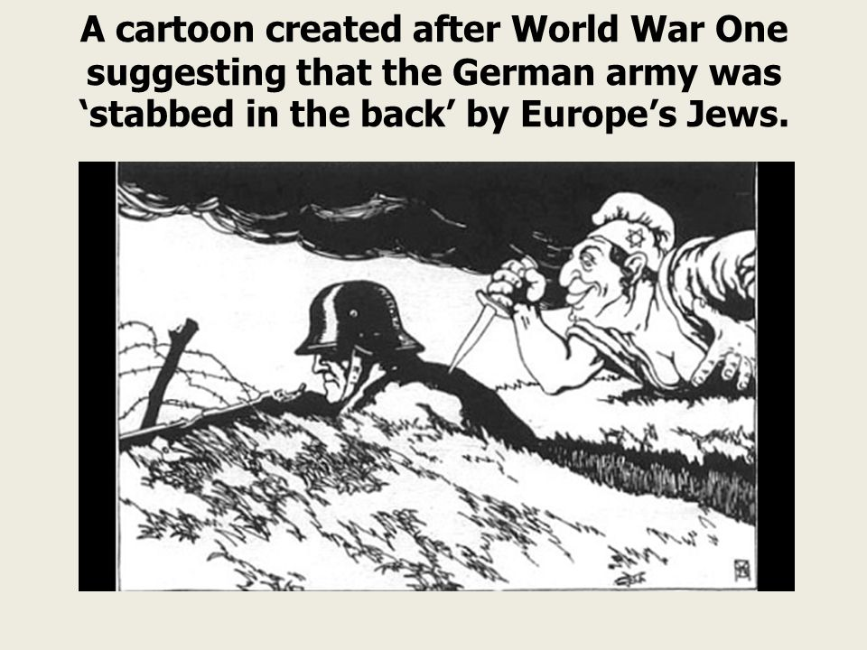 A cartoon created after World War One suggesting that the German army was 'stabbed in the back' by Europe's Jews.