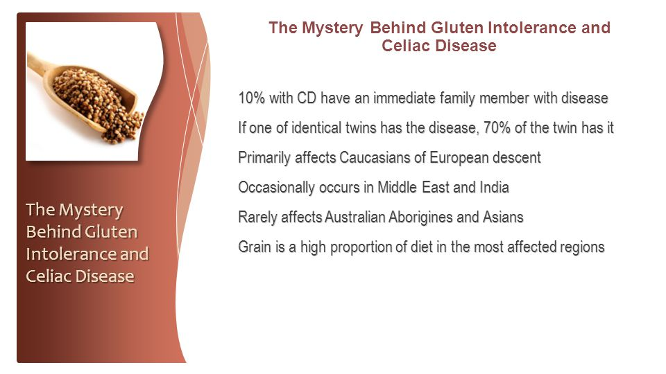 The Mystery Behind Gluten Intolerance and Celiac Disease