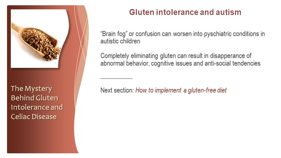 Gluten intolerance and autism