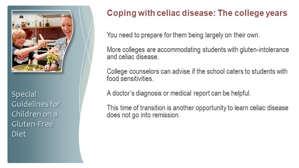 Coping with celiac disease: The college years