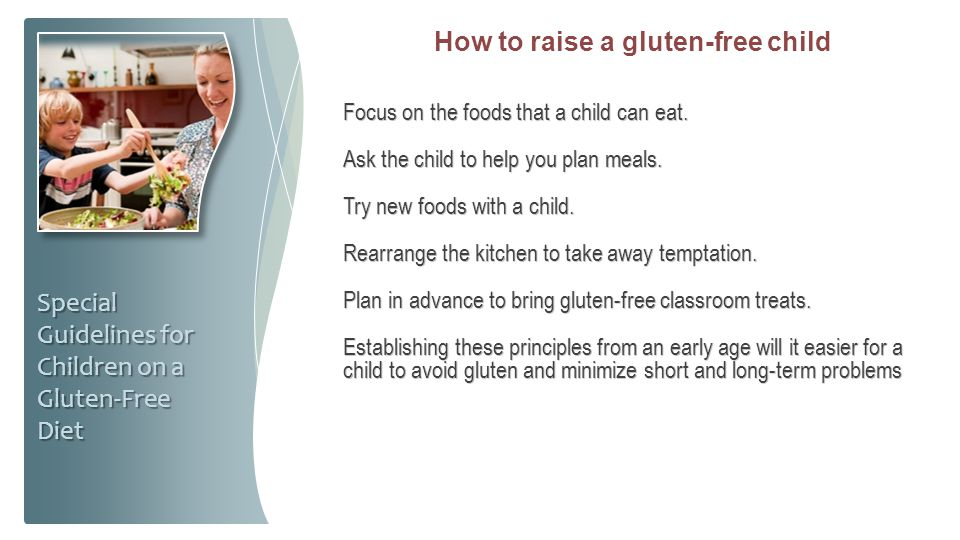 How to raise a gluten-free child